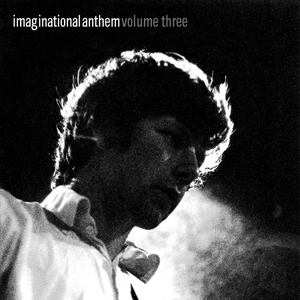 Imaginational Anthem Volume Three