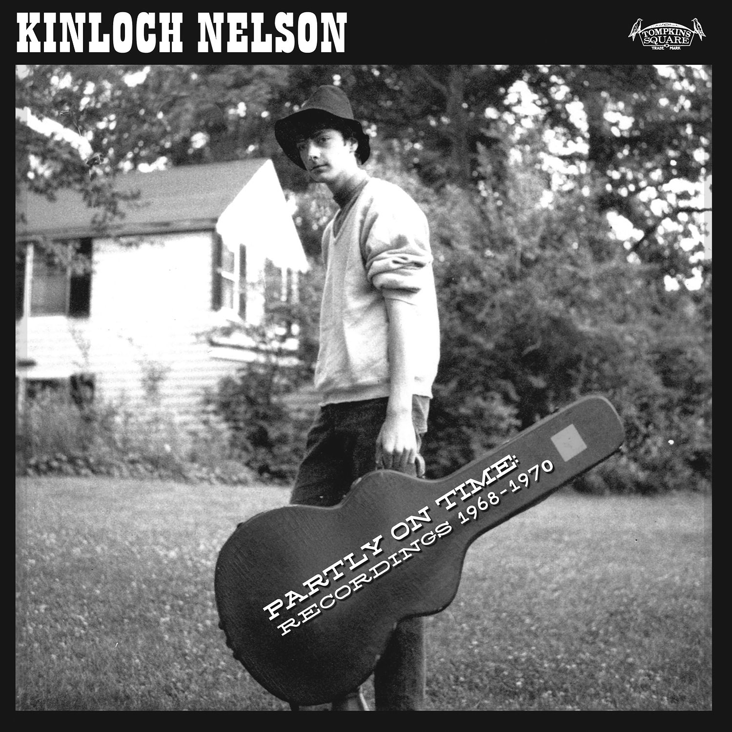 Kinloch Nelson - Partly on Time : Recordings 1968-1970