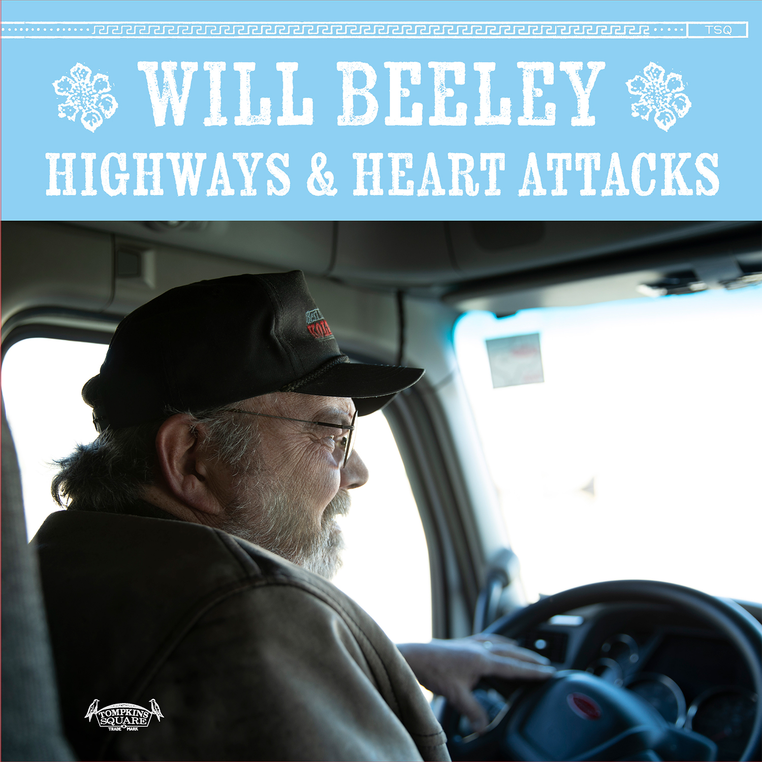 Will Beeley - Highways and Heart Attacks